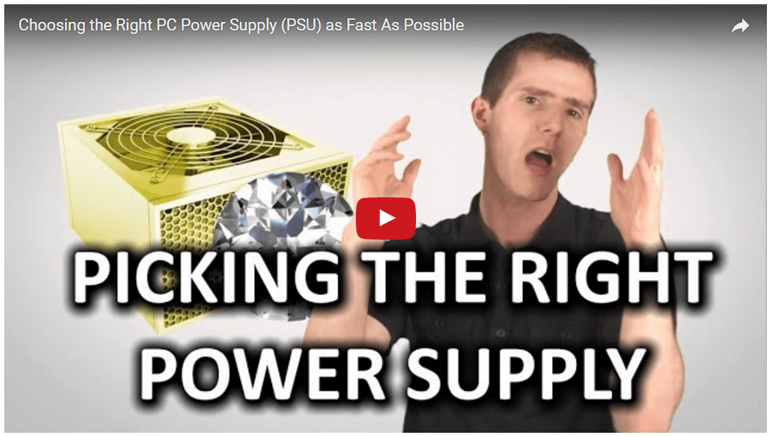 Choosing the Right PC Power Supply (PSU) as Fast As Possible